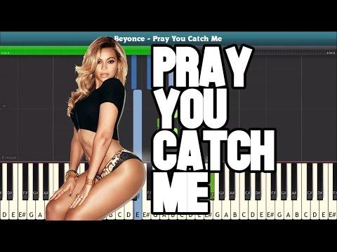 Pray You Catch Me (Beyonce) Piano Sheet Music - Easy Piano Tutorial
