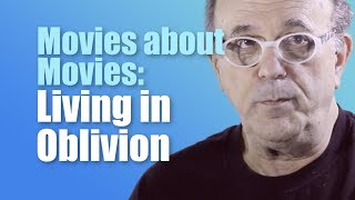 Living in Oblivion (Review) | Movies about Movies #1 | Mickeleh