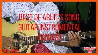 Best arijit's romantic song guitar instrumental (cover)   by musician raju sarkar