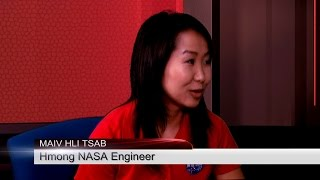 XAV PAUB XAV POM: Mai Lee Chang is the firs t Hmong woman to work at NASA.