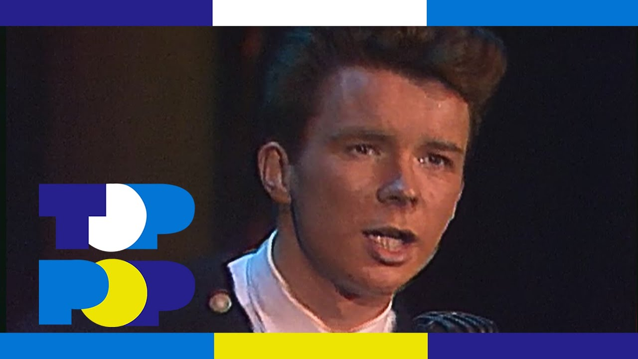 rick astley never gonna give you up � toppop youtube