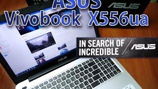 обзор ASUS Vivоbook X556ua (DM428d) dark blue  распаковка, краткий обзор