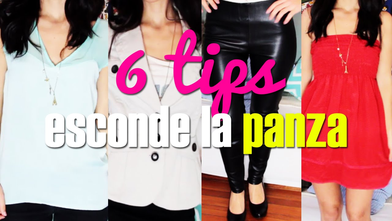 Como disimular la panza esconder la barriga 6 tips how to look thinner por lau youtube - Ropa interior para disimular barriga ...
