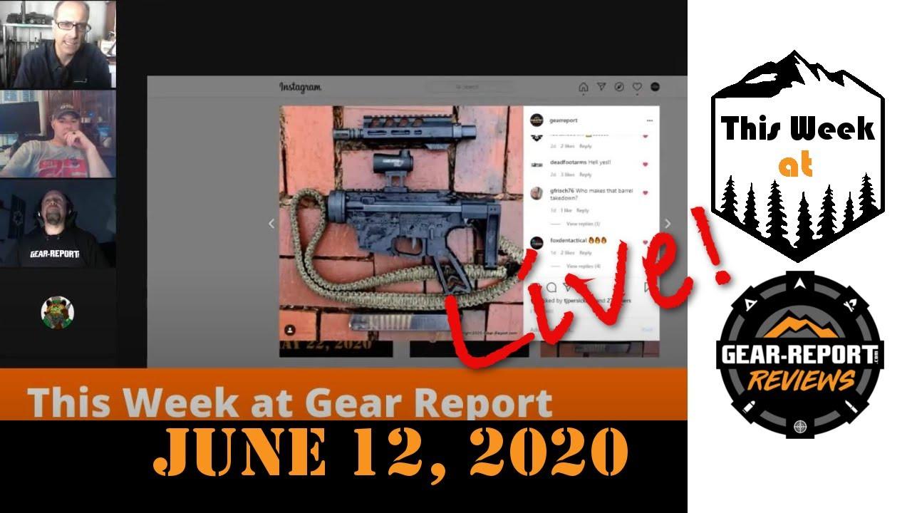 This Week at Gear Report Live! - 12Jun20