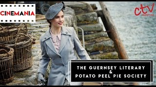 Cinemania - The Guernsey Literary and Potato Peel Pie Society