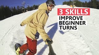 3 Skills to Improve Beginner Snowboard Turns