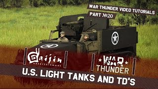 U.S. Light Tanks and TDs - War Thunder Video Tutorials