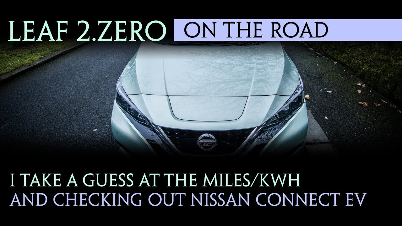 Nissan Leaf 2018 Guess The Miles Kwh Checking Out Connect Ev