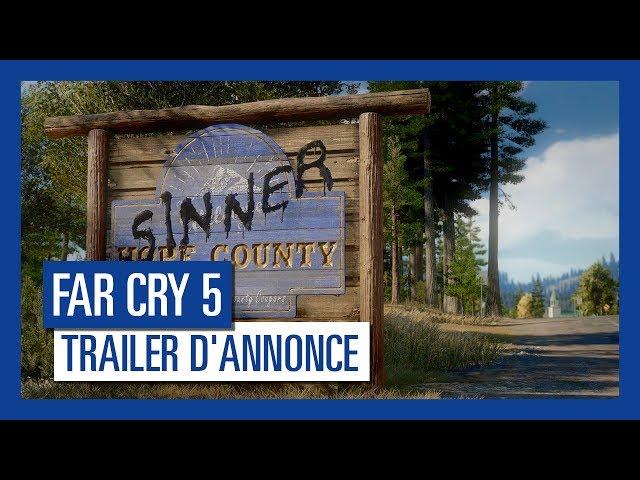 Far Cry 5 - Trailer d'Annonce [OFFICIEL] VF HD