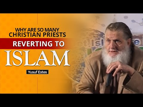 Priests & Preachers Enter Islam - Yusuf Estes
