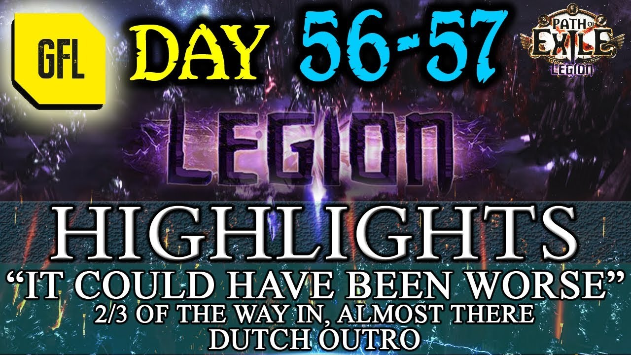 Path of Exile 3.7: LEGION DAY # 56 - 57 Highlights