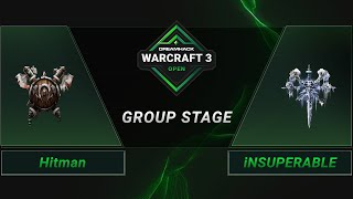 WC3 - Hitman vs. iNSUPERABLE - Groupstage - DreamHack WarCraft 3 Open: Summer 2021 - America