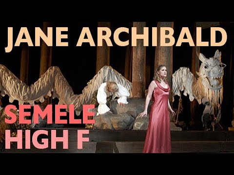 Jane Archibald - Semele: Myself I shall adore - High F