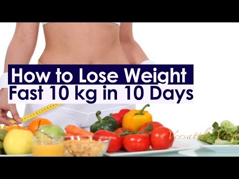 HOW TO LOSE WEIGHT FAST 10Kg in 10 Days- WEIGHT LOSS PLAN