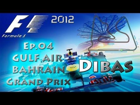 F1 2012 - Coop Championship - 4ª Etapa Gulf Air Bahrain Grand Prix - Visão Dibas