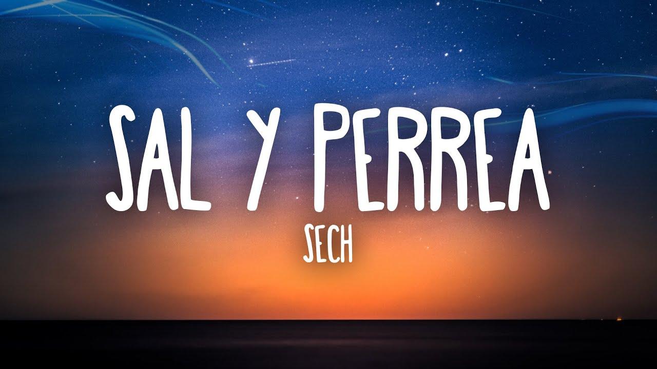 Download Sech - Sal y Perrea