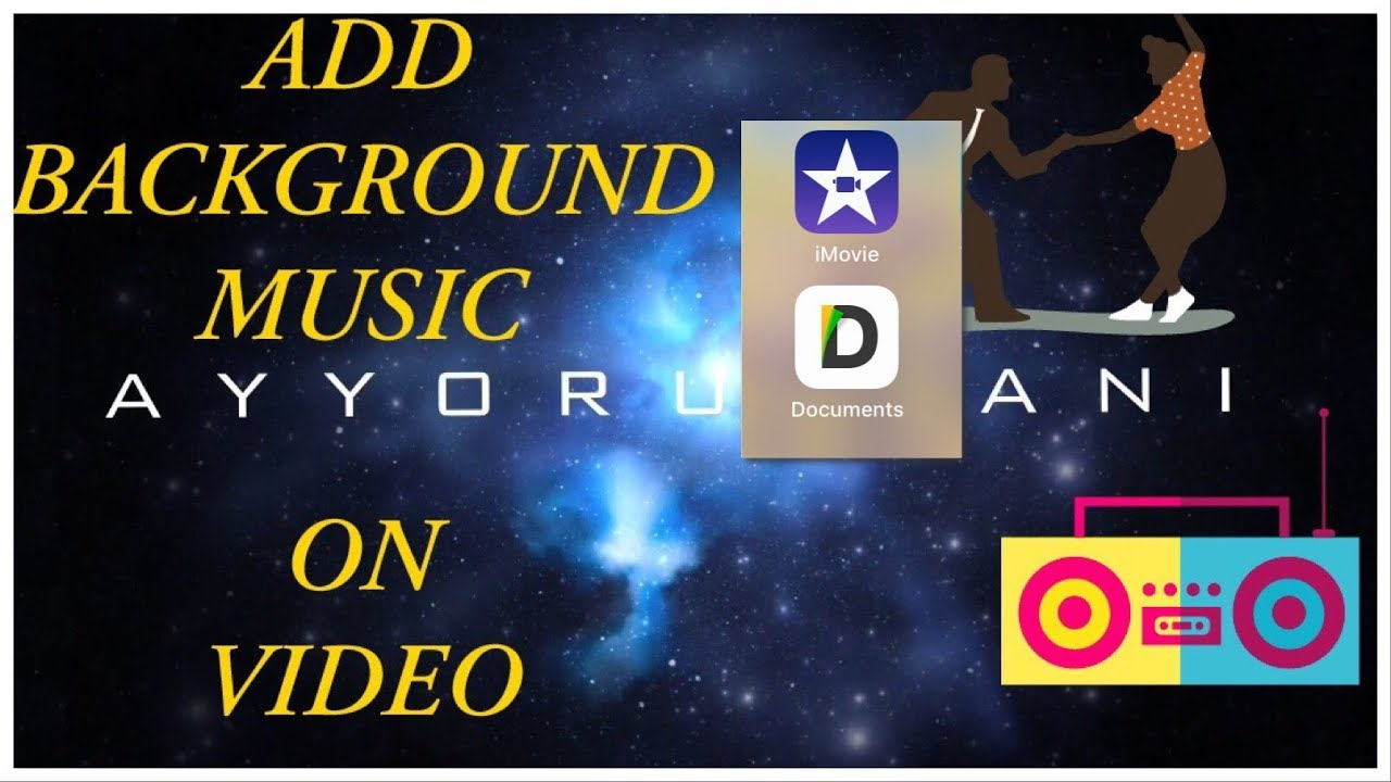 How to add background music to an iphone video