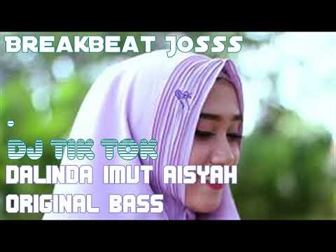 DJ DALINDA ♥ IMUT AISYAH ♥  TIK TOK ORIGINAL 2018