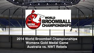 2014 World Broomball Championships - Womens Gold Medal Game
