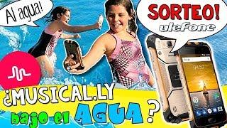🎤 ¿¿MUSICAL.LY bajo el AGUA?? 💦 ¡¡PONEMOS a PRUEBA el ULTRA RESISTENTE Ulefone ARMOR 2 + SORTEO!!