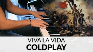 Coldplay - Viva La Vida (HQ Piano Cover)