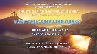 HTTL BẾN GỖ - Chương trình thờ phượng Chúa - 19/04/2020