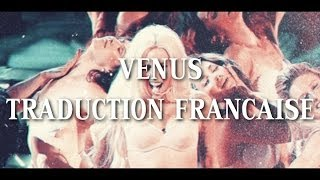 Lady gaga - Venus {Traduction Francaise}