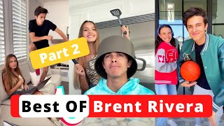 Brent Rivera Best Funny August 2020 - Best Of Brent Rivera Part 2 - Funny Brent Rivera