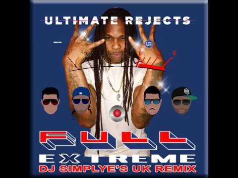 Full Extreme Dj Simply E's UK Remix   Ultimate Rejects VID