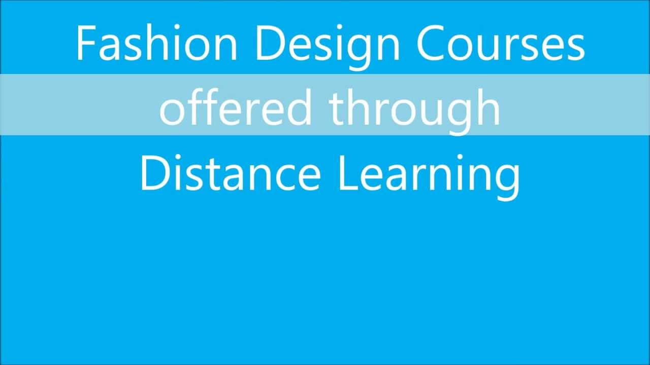 Fashion Design Courses Through Distance Education In India Youtube