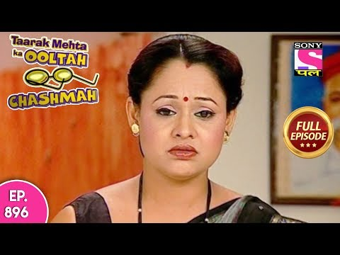 Taarak Mehta Ka Ooltah Chashmah - Full Episode 896 - 7th January, 2018