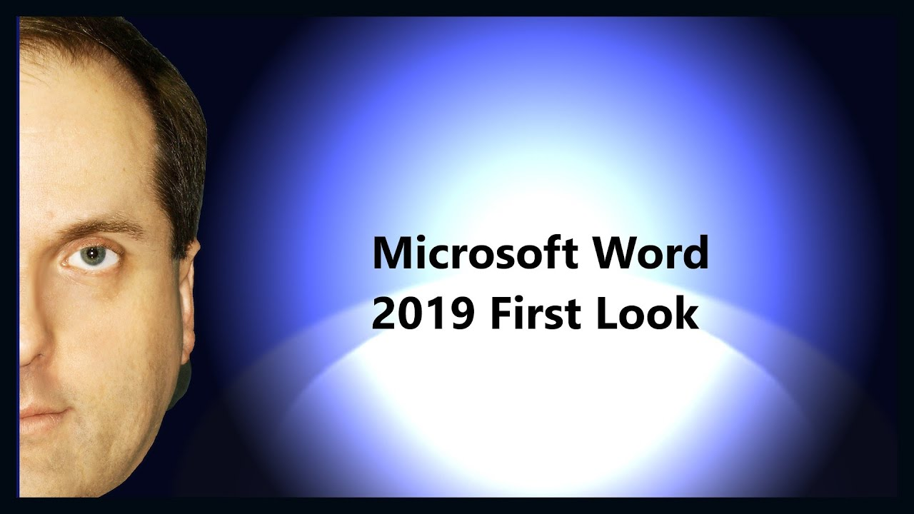 microsoft word 2019 first look youtube
