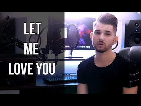Justin Bieber - Let me Love you COVER Eduard Vladutu  Request from Afreen and Shanize