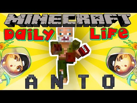 ANTO DAILY LIFE - Anto from Erpan1140 - Minecraft Machinima Indonesia
