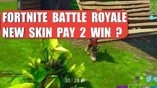 Fortnite Battle Royale - Pay 2 Win Skin?