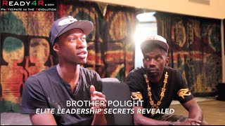 Brother Polight: ELITE LEADERSHIP SECRETS REVEALED
