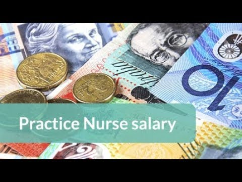 What is the salary of a practice nurse in Australia?