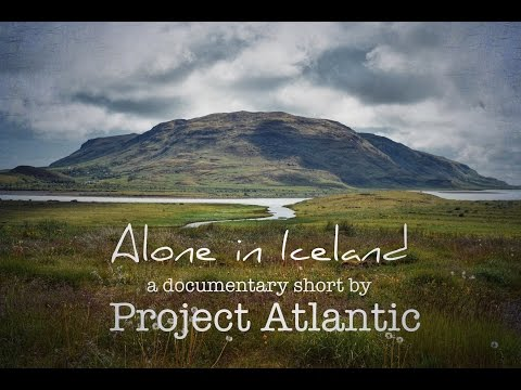 Alone in Iceland - A Documentary Short