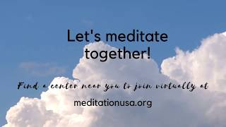 'Let's Meditate Together' - Please Find a Center Near You and Let's Meditate Together! #meditation
