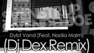 Remix - Svenstrup & Vendelboe - Dybt Vand (Feat. Nadia Malm) (DJ Dex Remix)