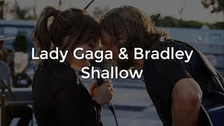 Lady Gaga Ft Bradley Cooper - Shallow