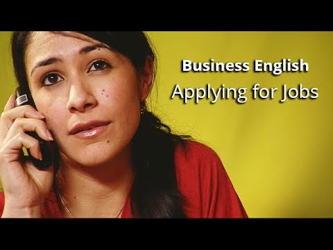 Business English -  Applying for Jobs - Part 1