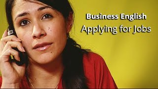 Business English - AppĮying for Jobs - Part 1
