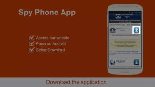 Spy Phone App - Installation instructions for Android
