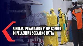 Makassar, kompas.tv - simulasi penanganan virus corona digelar oleh otoritas pelabuhan dan kementrian karantina kesehatan makassar dipelabuhan soekarno hatta...