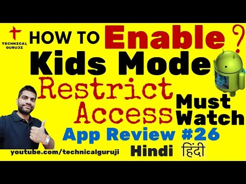 [Hindi] How To Use Kids Mode On Android Phones?   Android App Review #26