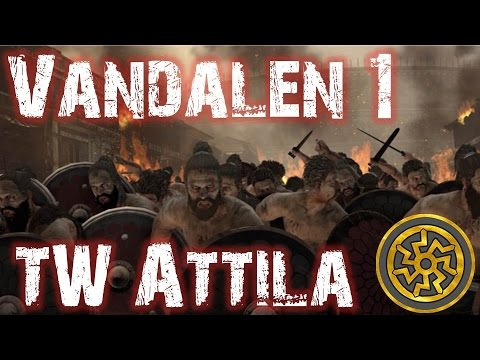 Lets Play Total War Attila: Vandalen (German | HD | 60 FPS) Sehr Schwer #1