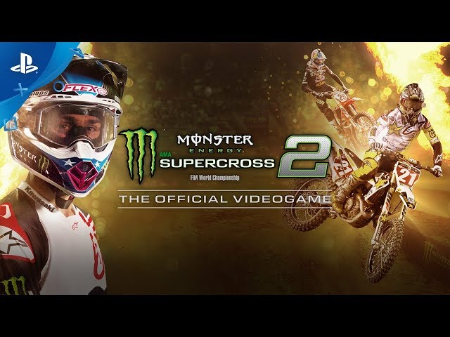 Monster Energy Supercross: The Official Videogame 2 - Launch Trailer | PS4