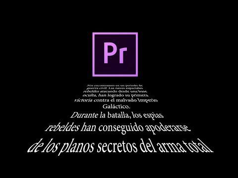 Tutorial de Adobe Premiere Pro Hacer Texto de Star Wars