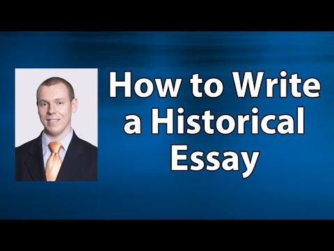 How to Write a Historical Essay: Three Ways to Organize Ideas
